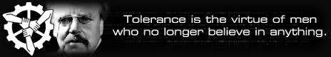 tolerance is the virtue of